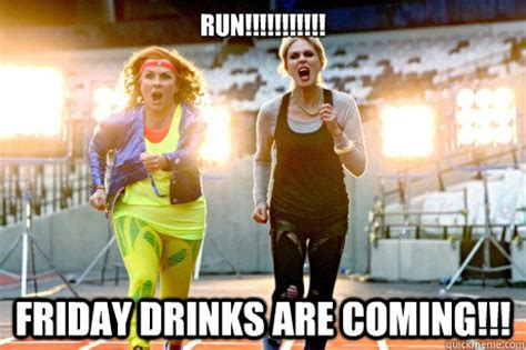 Ab Fab Meme - run friday drinks are coming ab fab