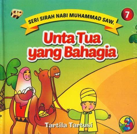 Buku Anak Unta Bukukita Seri Sirah Nabi Muhammad Saw 7 Unta Tua