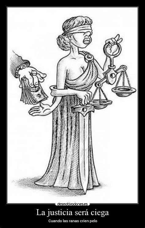 imagenes de justicia ciega la justicia ser 225 ciega desmotivaciones