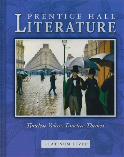 themes in world literature textbook prentice hall literature timeless voices timeless themes
