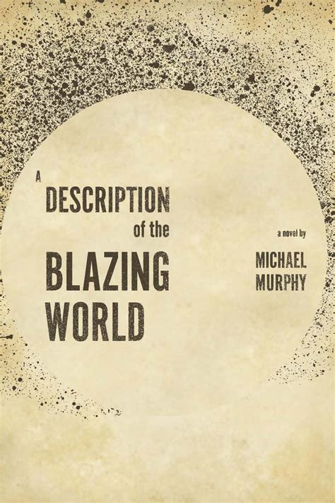 the blazing world books description of the blazing world a broadview press