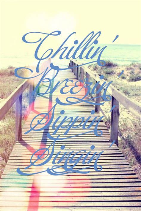 chillin breezin sippin singin beachin  jake owen fun summer song lyrics lyrics