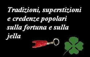 credenze popolari tradizioni superstizioni e credenze popolari sulla