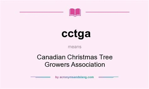 cctga canadian christmas tree growers association in