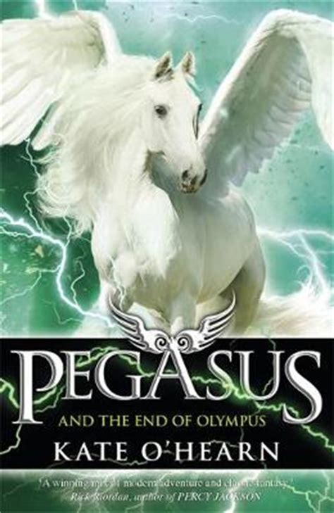 the end of olympus pegasus books pegasus and the end of olympus book 6 by kate o hearn