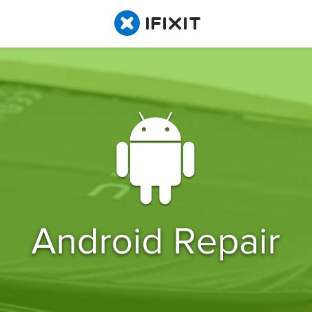 android repair ifixit opens up its android repair hub and parts store fixers and diyers rejoice