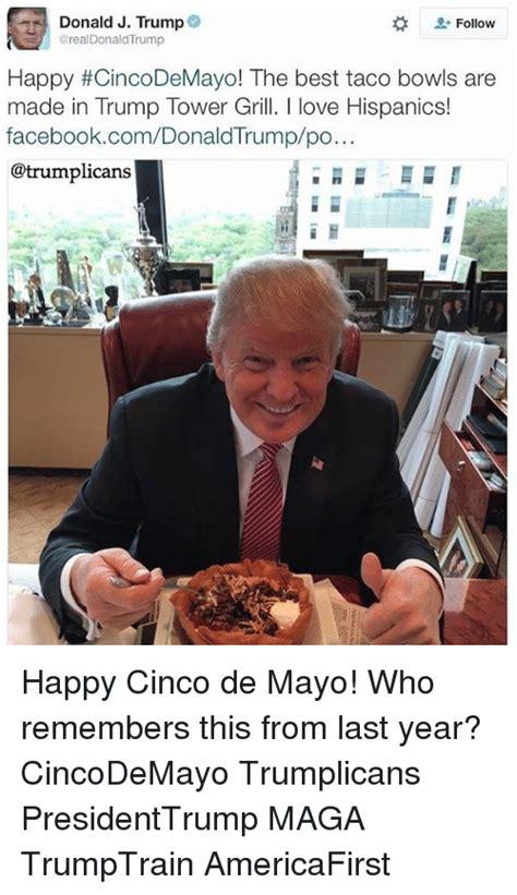donald  trump follow real donaldtrump happy cincodemayo