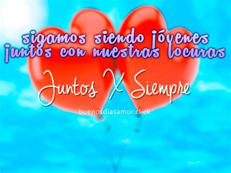 imagenes de amor para siempre juntos imagen de corazones de amor con frase juntos para siempre