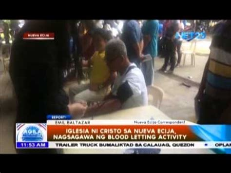 Buro Ng Nueva Ecija by Iglesia Ni Cristo Sa Nueva Ecija Nagsagawa Ng Blood