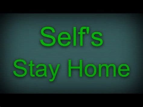 stay home self lyrics