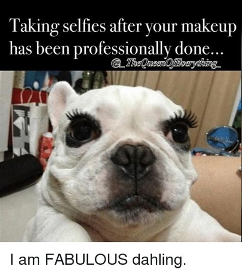 Fabulous Meme - funny makeup and selfie memes of 2016 on sizzle