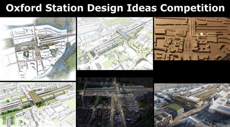 design competition prompts shortlist for oxford station design ideas competition unveiled