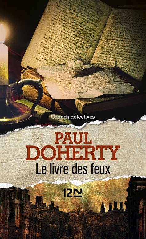 le livre des feux christiane poussier paul doherty romans historiques