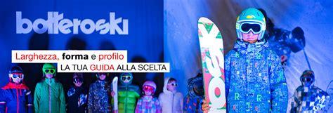 larghezza tavola snowboard scegli lo snowboard bottero ski