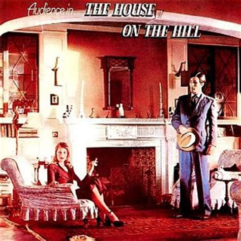 house on the hill song audience the house on the hill reviews
