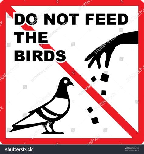 do not feed birds sign vector stock vector 273396308