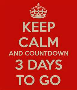 Keep calm and countdown 3 days to go poster karla keep calm o