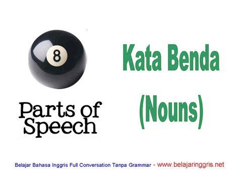 kata benda dalam bahasa inggris nouns dan contohnya the knownledge