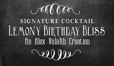 40th birthday signature drink my designs