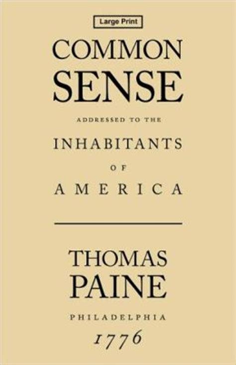 Paine Common Sense Essay by Essay On Paine S Common Sense
