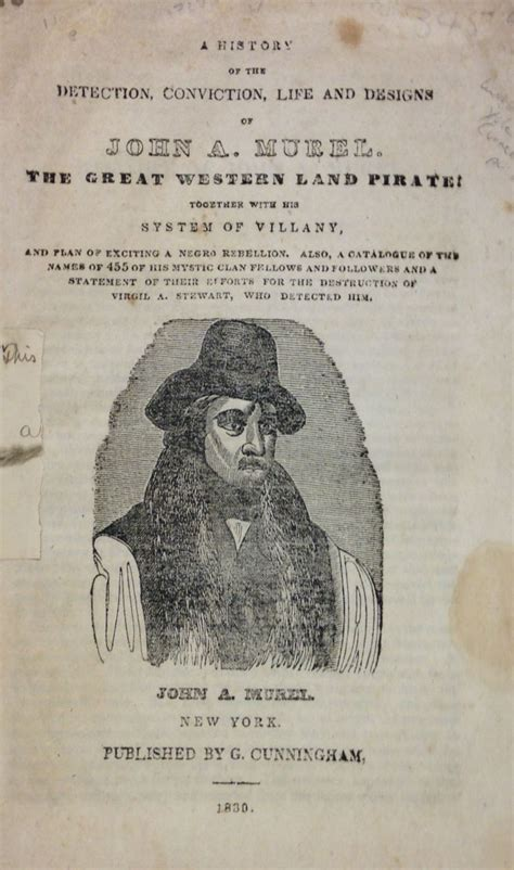 a history of the detection conviction and designs of a murel the great western land pirate together with his system of villainy and plan of exciting a negro rebellion classic reprint books this just in new in the mcgregor library notes from