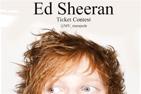 Ed Sheeran Ticket Giveaway - ed sheeran concert ticket contest closed metea media