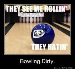Funny Bowling Memes - bowling quotes funny image quotes at hippoquotes com