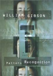 pattern recognition gibson summary pattern recognition by william gibson an infinity plus