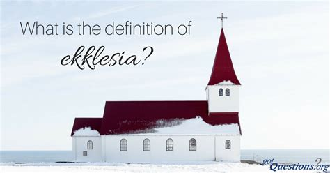 what is the meaning of what is the definition of ekklesia