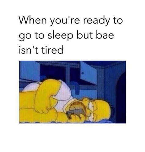 Go To Sleep Meme - 25 best memes about bae and go to sleep bae and go to