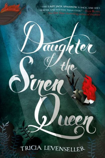 libro daughter of the pirate daughter of the siren queen by tricia levenseller hardcover barnes noble 174