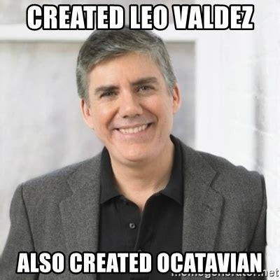 Leo Meme - leo valdez customize this 0 leo valdez customize this 0