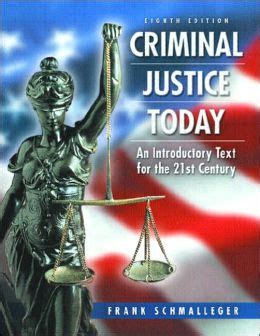 criminal justice today an introductory text for the criminal justice today an introductory text for the 21st