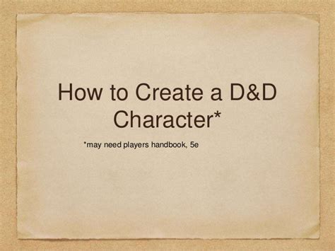 how to make a character how to create a dungeons and dragons character