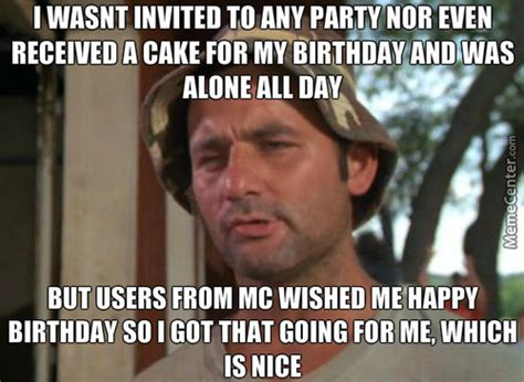 Happy Birthday To Me Meme - happy birthday to me memes best collection of funny happy
