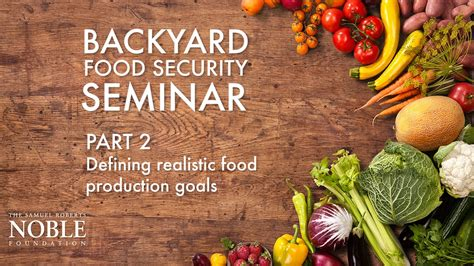 backyard food production setting realistic food production goals backyard food
