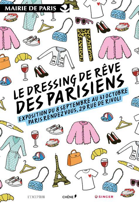 Le Dressing De Rêve Des Parisiens by Exposition Gratuite 224 Cultur
