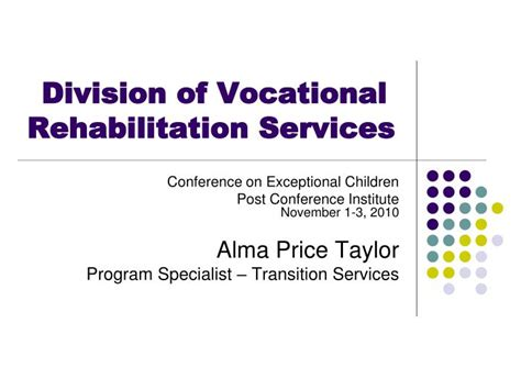Vocational Rehabilitation Specialist by Ppt Division Of Vocational Rehabilitation Services Powerpoint Presentation Id 1275360