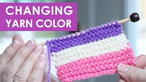how to change colors when knitting in the how to change yarn colors while knitting