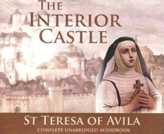 Interior Castle Teresa Of Avila by 1000 Images About Christian Mysticism On