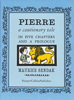 pierre a cautionary tale 0064432521 モーリス センダック maurice sendak pierre a cautionary tale in five chapters and a prologue 児童書 絵本