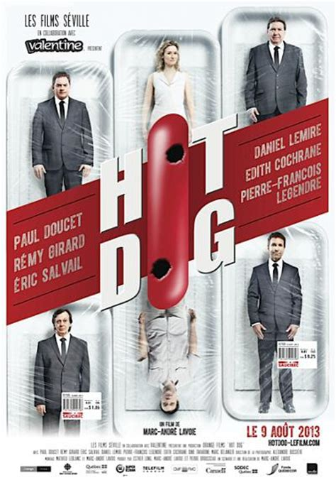 film quebecois hot dog hot dog film de marc andr 233 lavoie films du qu 233 bec