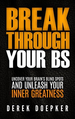 unleash your inner powers and destroy fear and self doubt words of wisdom for volume 3 books through your bs