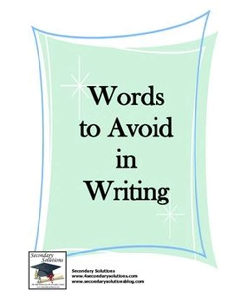 Words To Avoid In College Essay by 17 Best Images About Essay Writing On Writing An Essay School Tips And Graphic