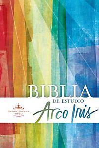 biblia de estudio arco 143360678x rvr 1960 biblia de estudio arco iris multicolor tapa dura con 237 ndice b h espa 241 ol editorial staff