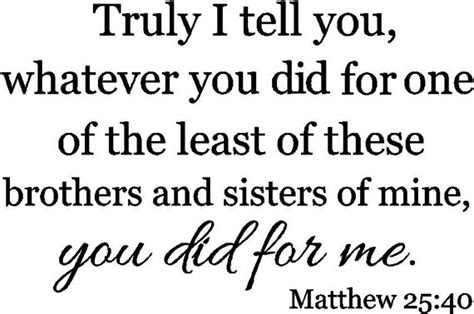 Home Decor Drop Shipping matthew 25 40 scripture vinyl wall decal words by