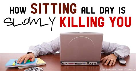 how do you your to sit how prolonged sitting kills you and what you can do about it