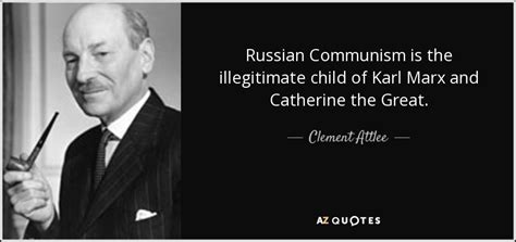 karl marx greatness and 0713999047 clement attlee quote russian communism is the illegitimate child of karl marx and