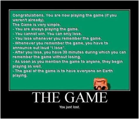 The Game Meme - congratulations you are now playing the game it you