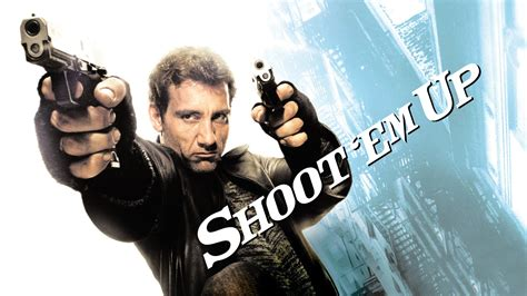 film shoot up em shoot em up 2007 movie review precinct1313